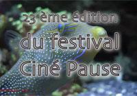 Festival Ciné Pause 2013